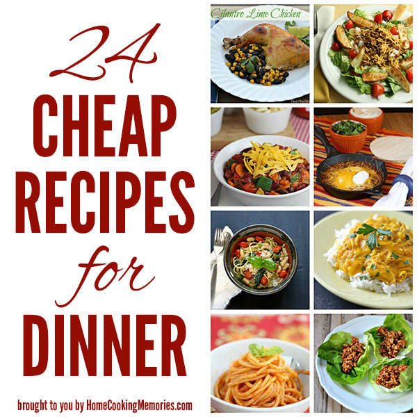 Budget Dinner Ideas  24 Cheap Recipes for Dinner Home Cooking Memories