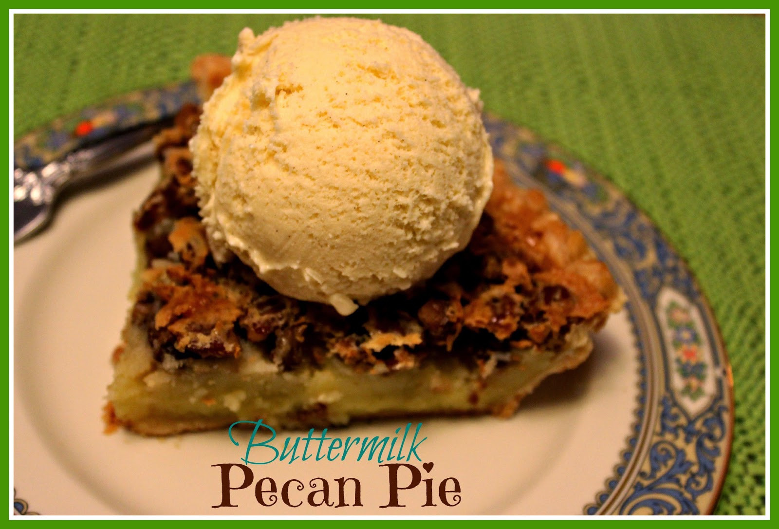 Buttermilk Pecan Pie  Sweet Tea and Cornbread Buttermilk Pecan Pie