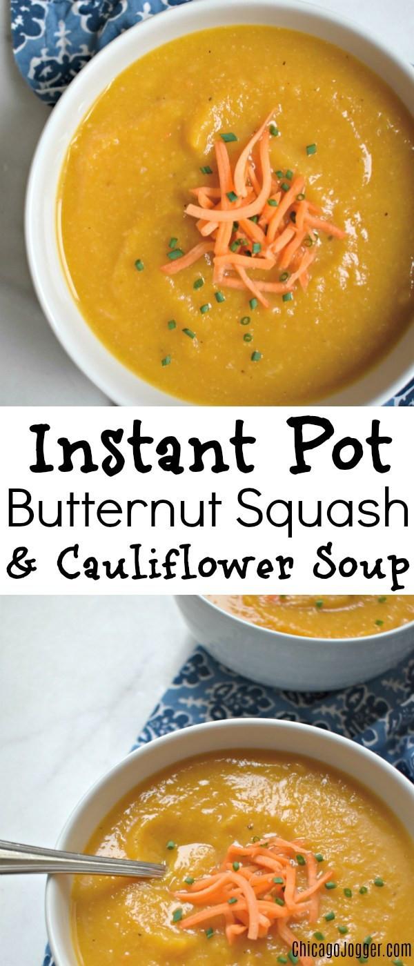 Butternut Squash Soup Instant Pot  Instant Pot Butternut Squash and Cauliflower Soup