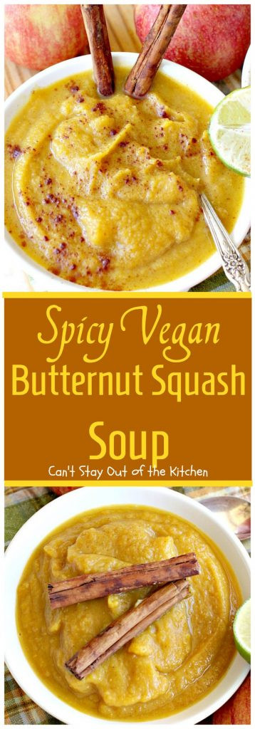 Butternut Squash Soup Vegan  Spicy Vegan Butternut Squash Soup Can t Stay Out of the