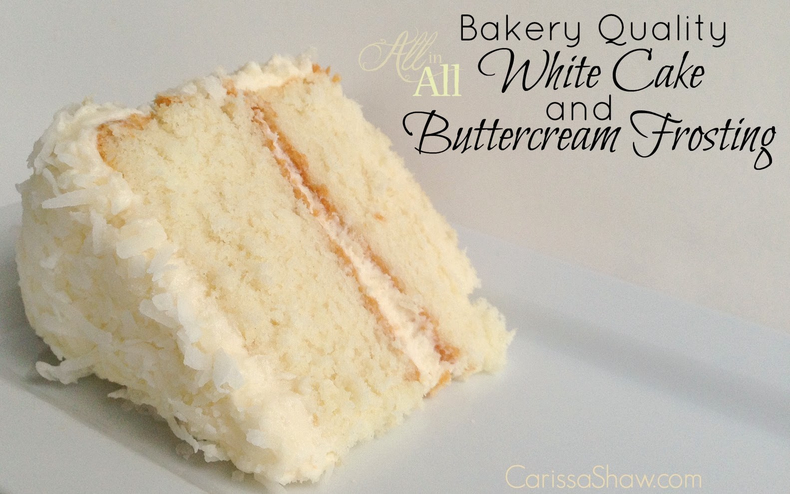 Cake Frosting Recipe  Making a Bakery Quality White Cake with Buttercream