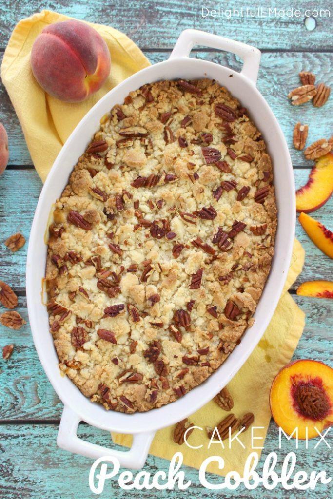 Cake Mix Peach Cobbler  Cake Mix Peach Cobbler Delightful E Made