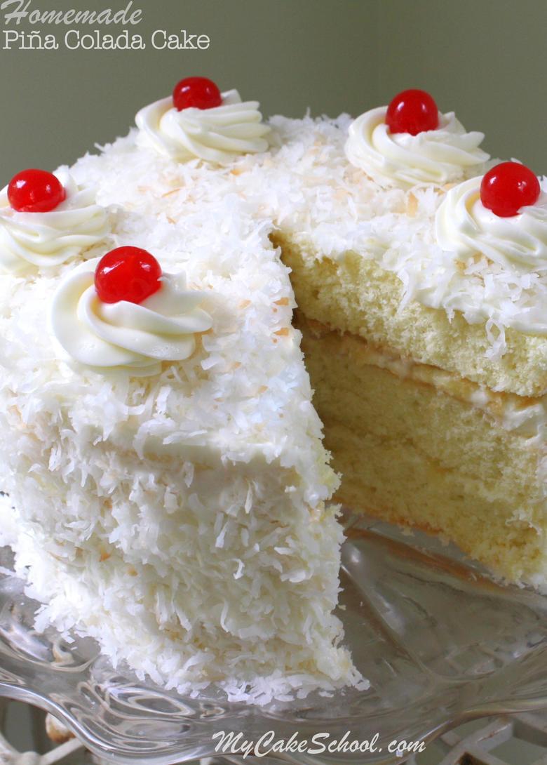 Cake Recipe From Scratch  Piña Colada Cake Recipe from Scratch