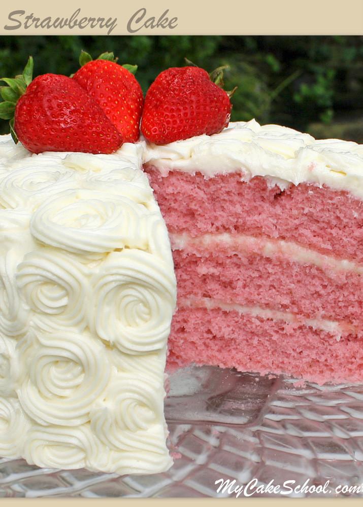 Cake Recipe From Scratch  Strawberry Cake Version 2 A Scratch Recipe