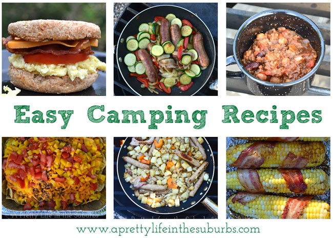 Camp Dinner Ideas  Easy & Delicious Camping Recipes A Pretty Life In The