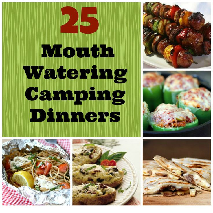 Camp Dinner Ideas  25 camping dinners need this Ideas for AHG