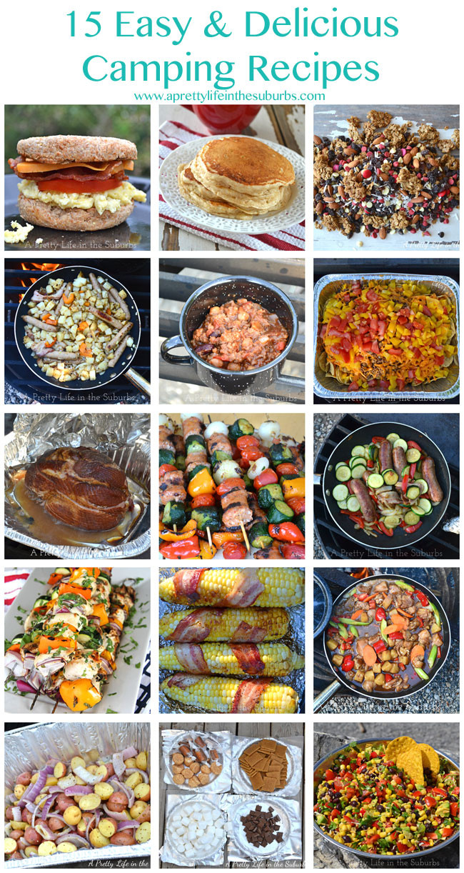 Camp Dinner Ideas  15 Easy & Delicious Camping Recipes A Pretty Life In The