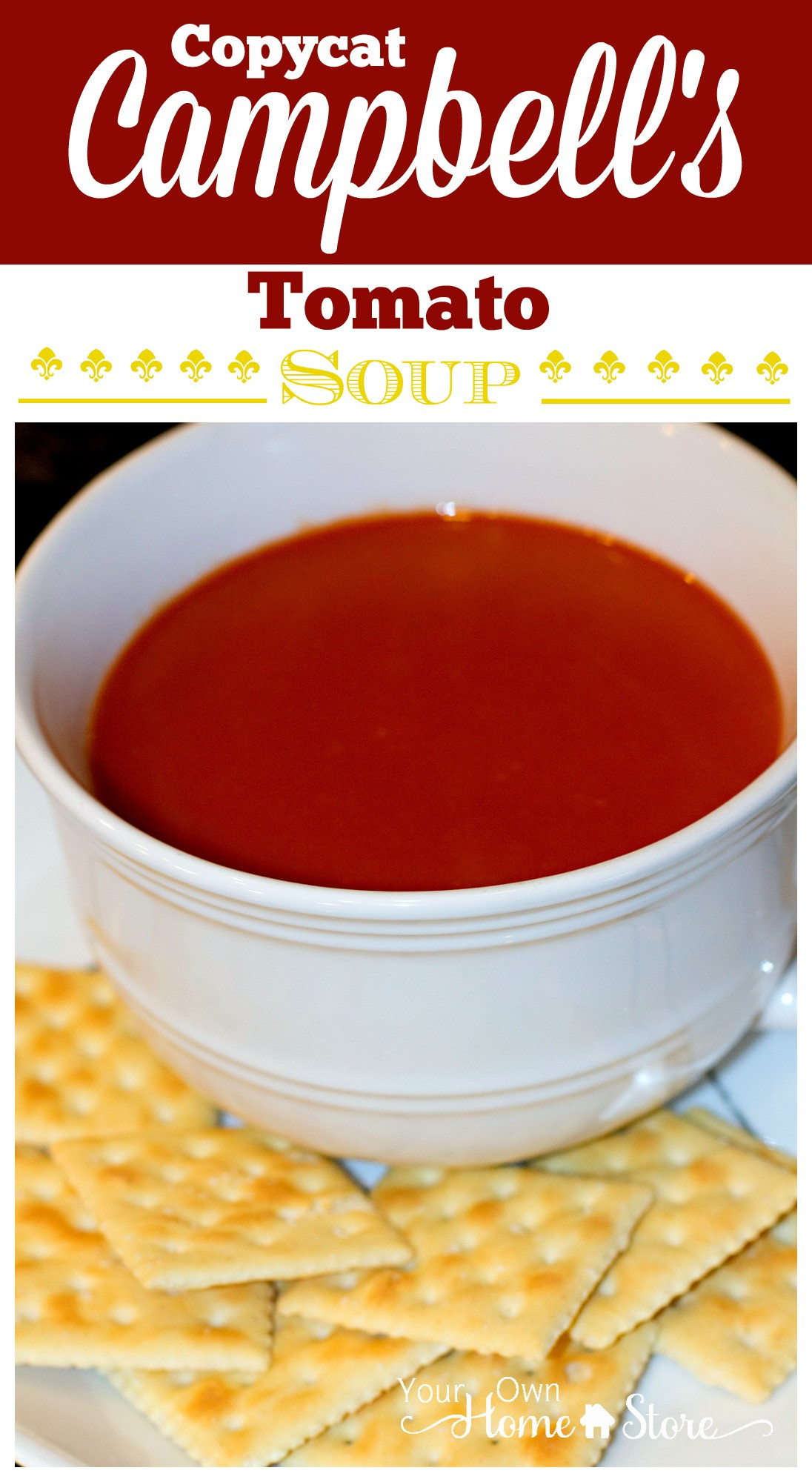 Campbell Tomato Soup  Copycat Cambell s Tomato Soup