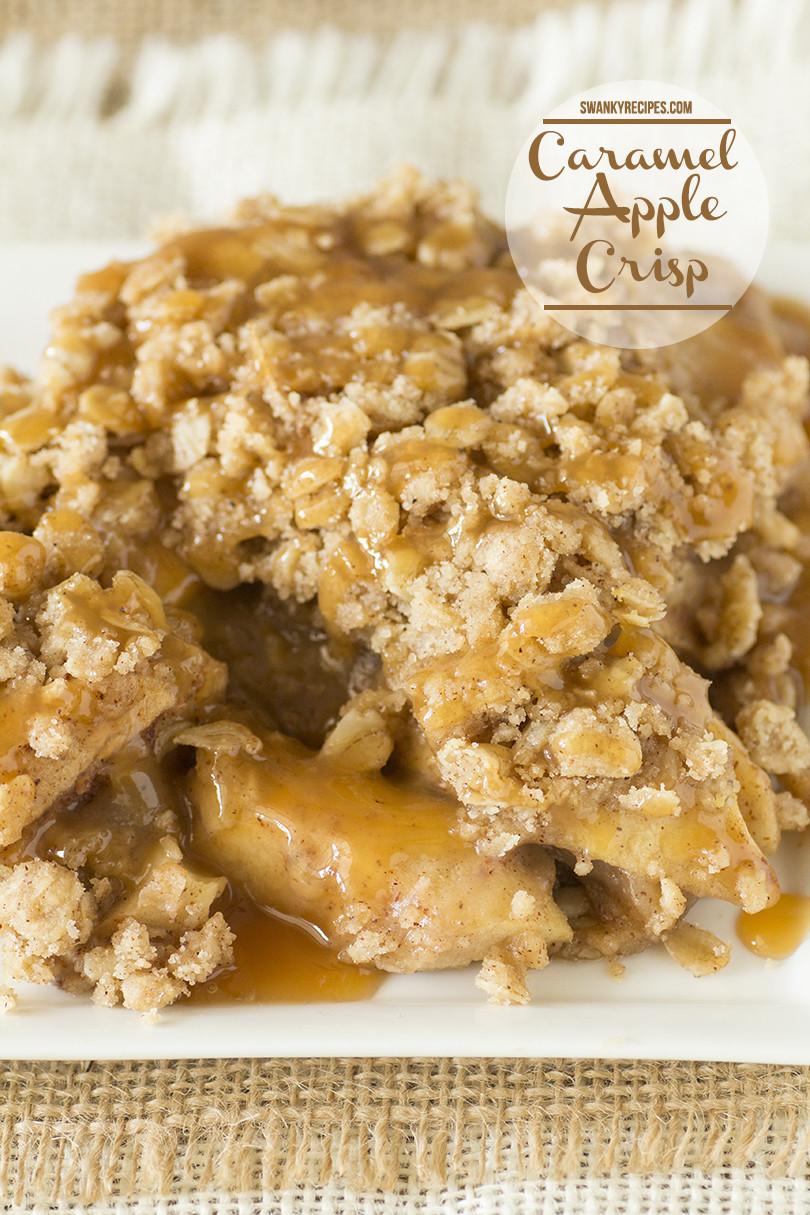 Caramel Apple Dessert  Caramel Apple Crisp Swanky Recipes