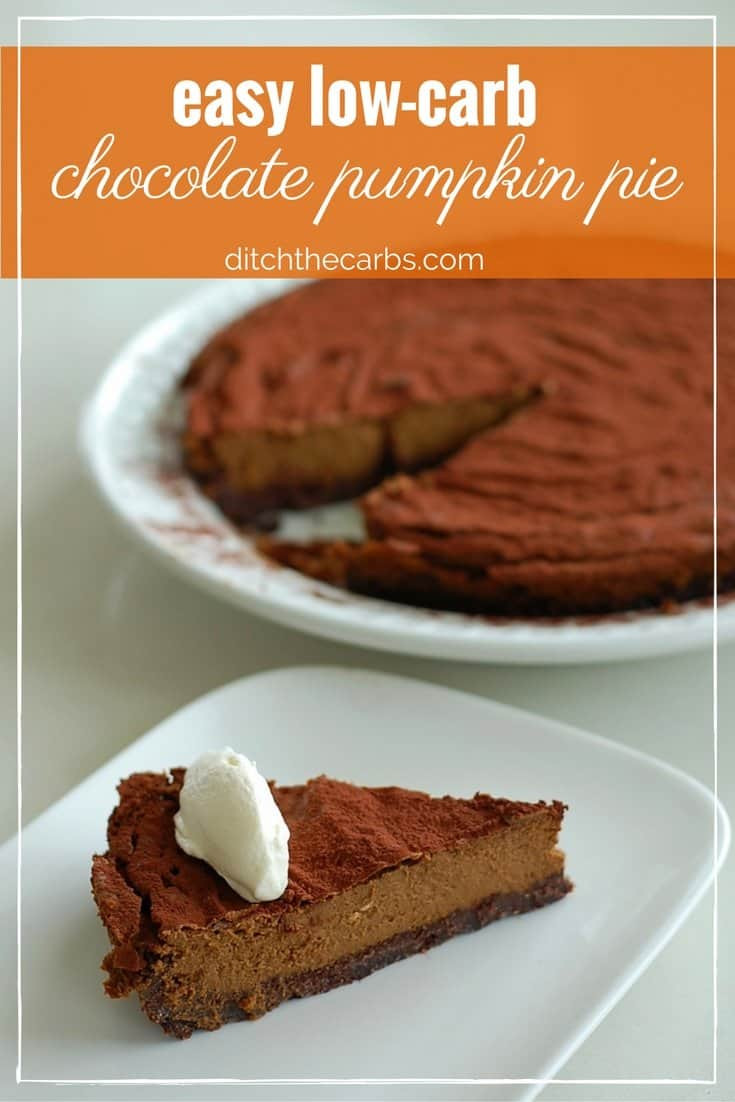Carbs In Pumpkin Pie  Easy low carb chocolate pumpkin pie sugar and grain free