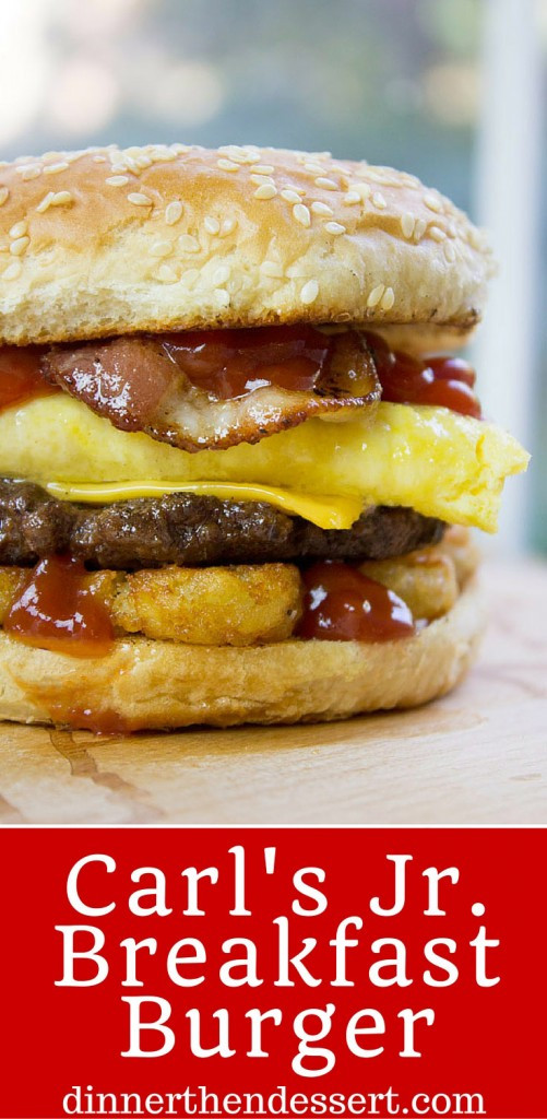 Carls Jr Dessert  Carl s Jr Breakfast Burger Copycat Dinner then Dessert