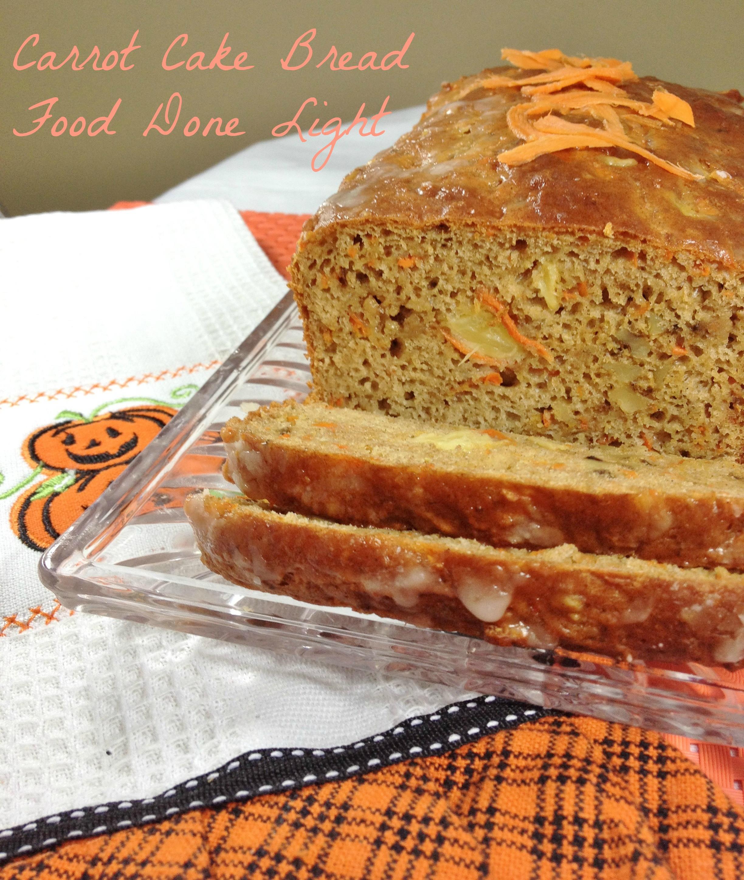 Carrot Cake Bread  Carrot Cake Bread