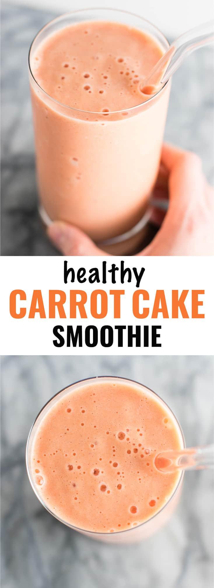 Carrot Cake Smoothie  Healthy Carrot Cake Smoothie Recipe with greek yogurt