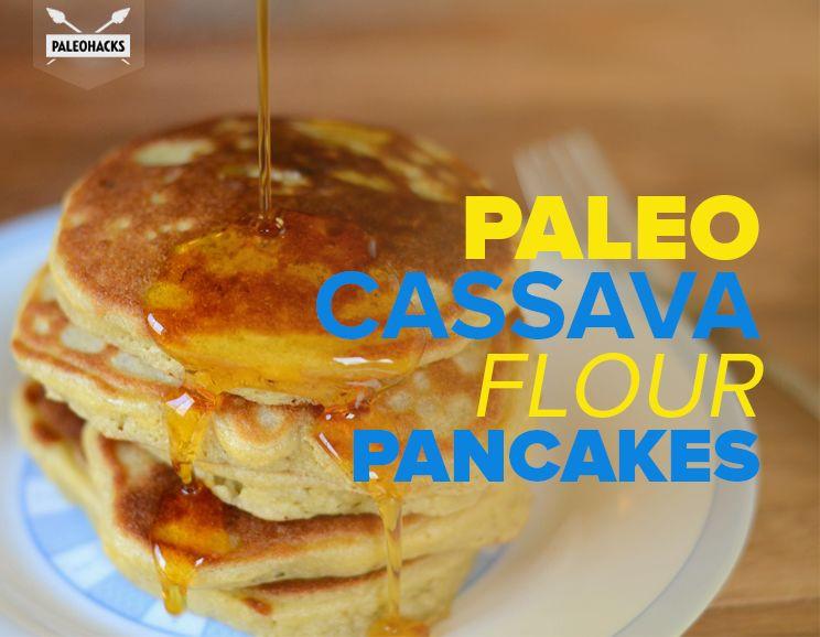 Cassava Flour Pancakes  Paleo Cassava Flour Pancakes