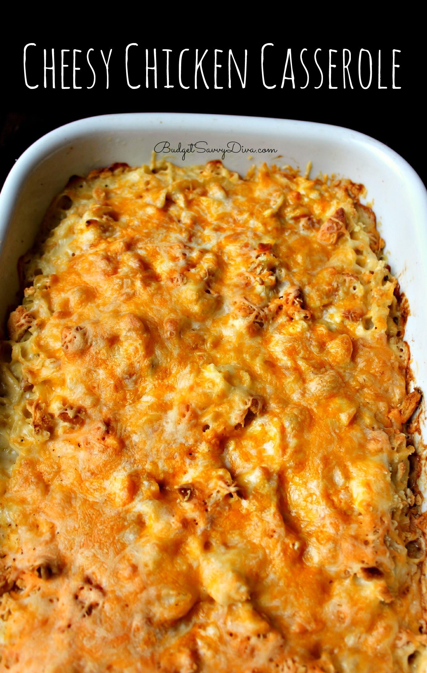 Casserole Recipes With Chicken  Cheesy Chicken Casserole Recipe