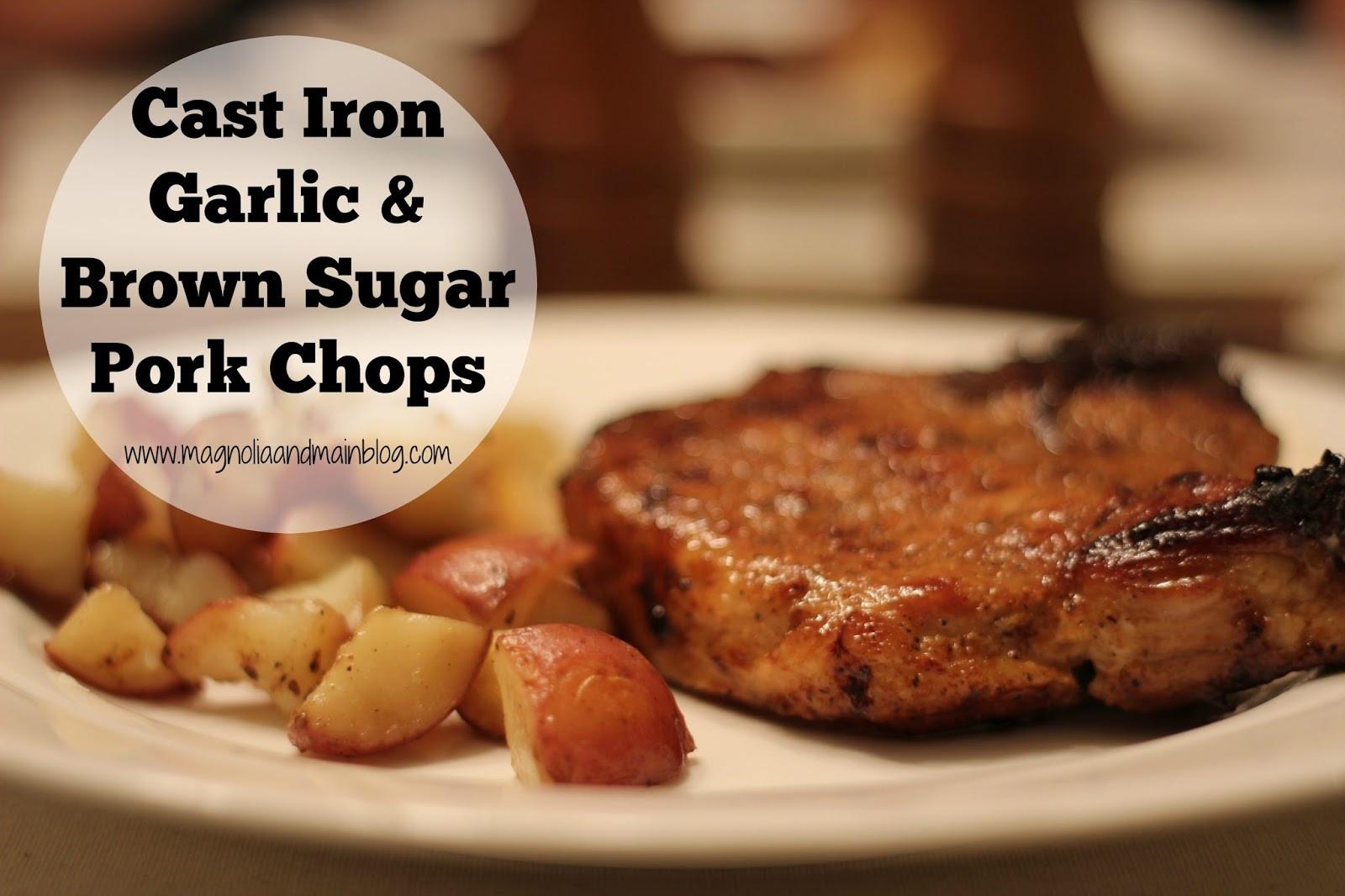 Cast Iron Skillet Boneless Pork Chops  Magnolia & Main Recipe Cast Iron Garlic & Brown Sugar