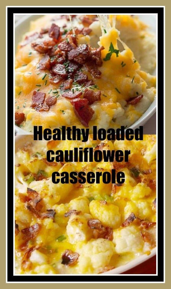 Cauliflower Casserole Keto  Healthy loaded cauliflower casserole