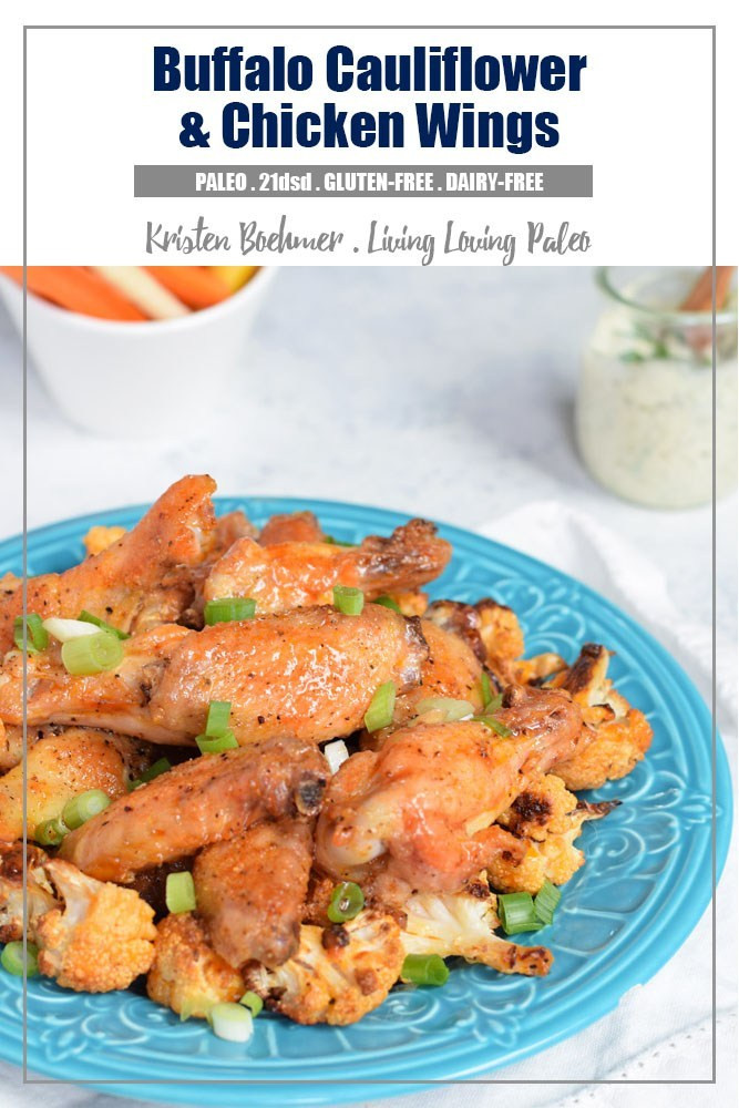 Cauliflower Chicken Wings  Buffalo Cauliflower & Chicken Wings 21 Day Sugar Detox