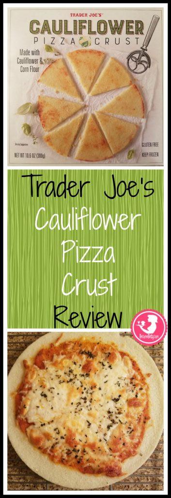 Cauliflower Pizza Crust Where To Buy  Trader Joe s Cauliflower Pizza Crust