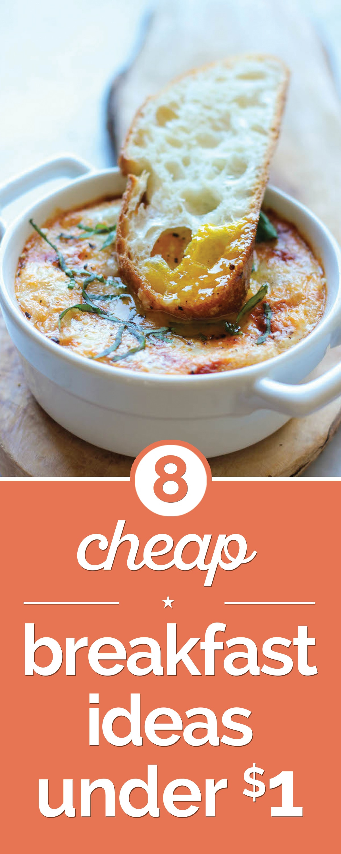 Cheap Breakfast Recipes  8 Cheap Breakfast Ideas Under $1 thegoodstuff