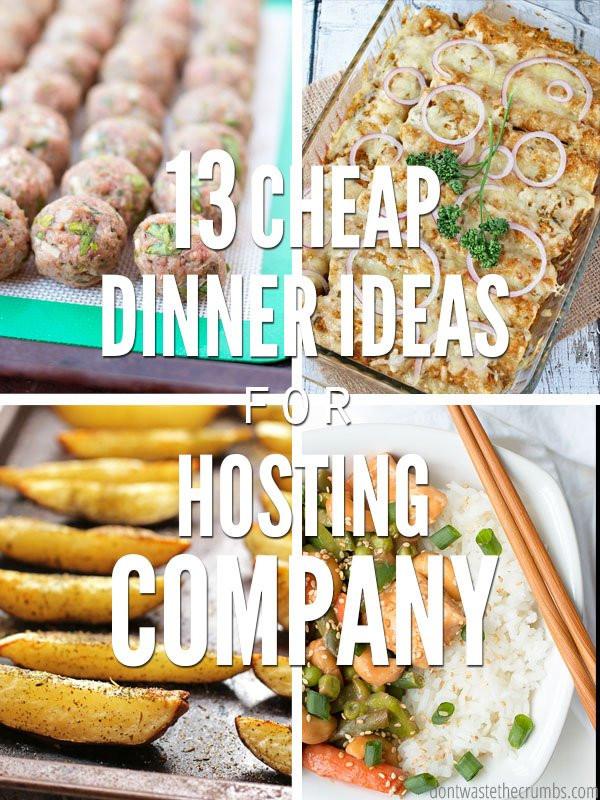 Cheap Dinner Ideas  13 Cheap Dinner Ideas for Hosting pany on a Bud