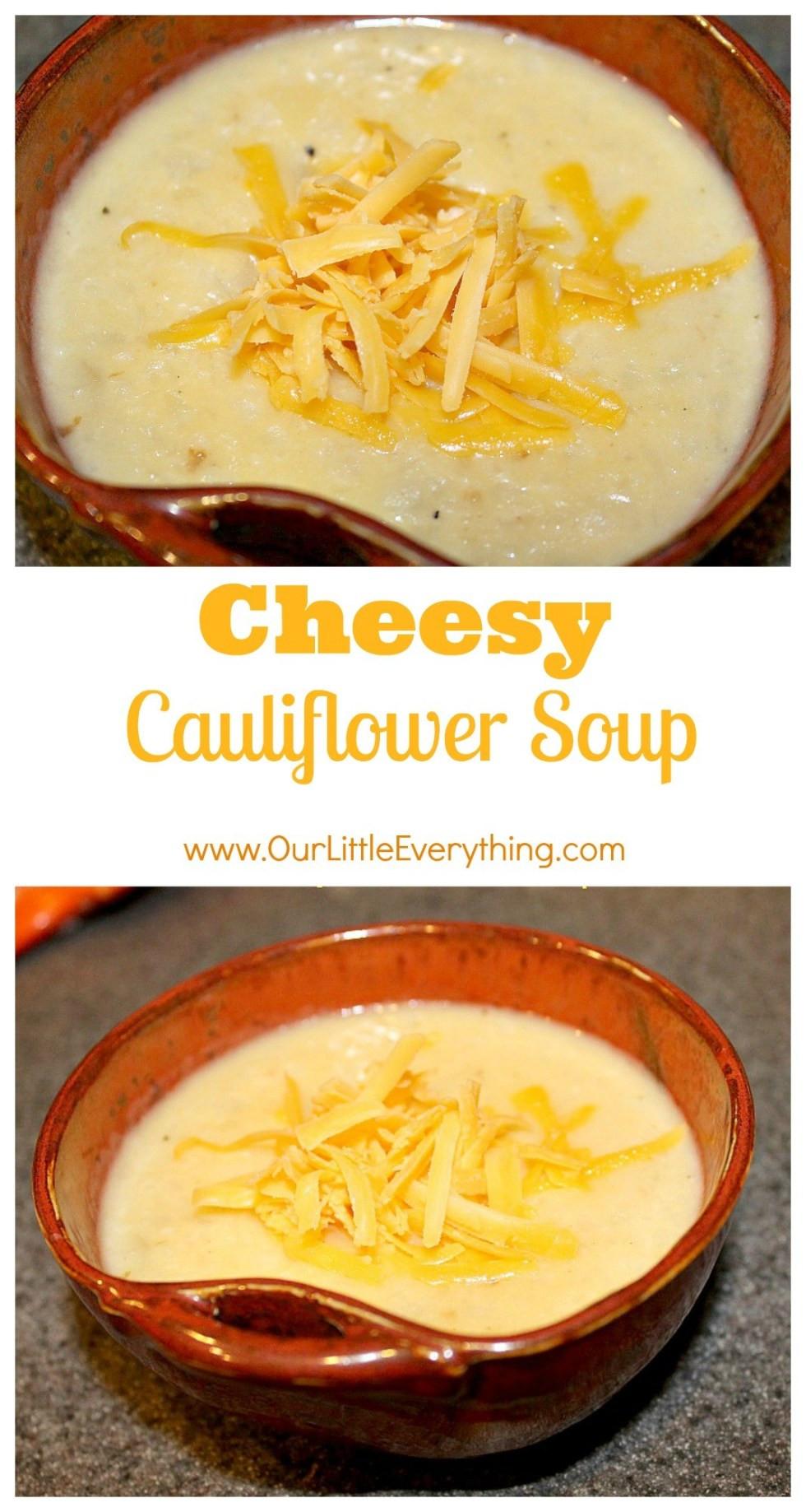 Cheesy Cauliflower Soup  Cheesy Cauliflower Soup Delicious Little Bites