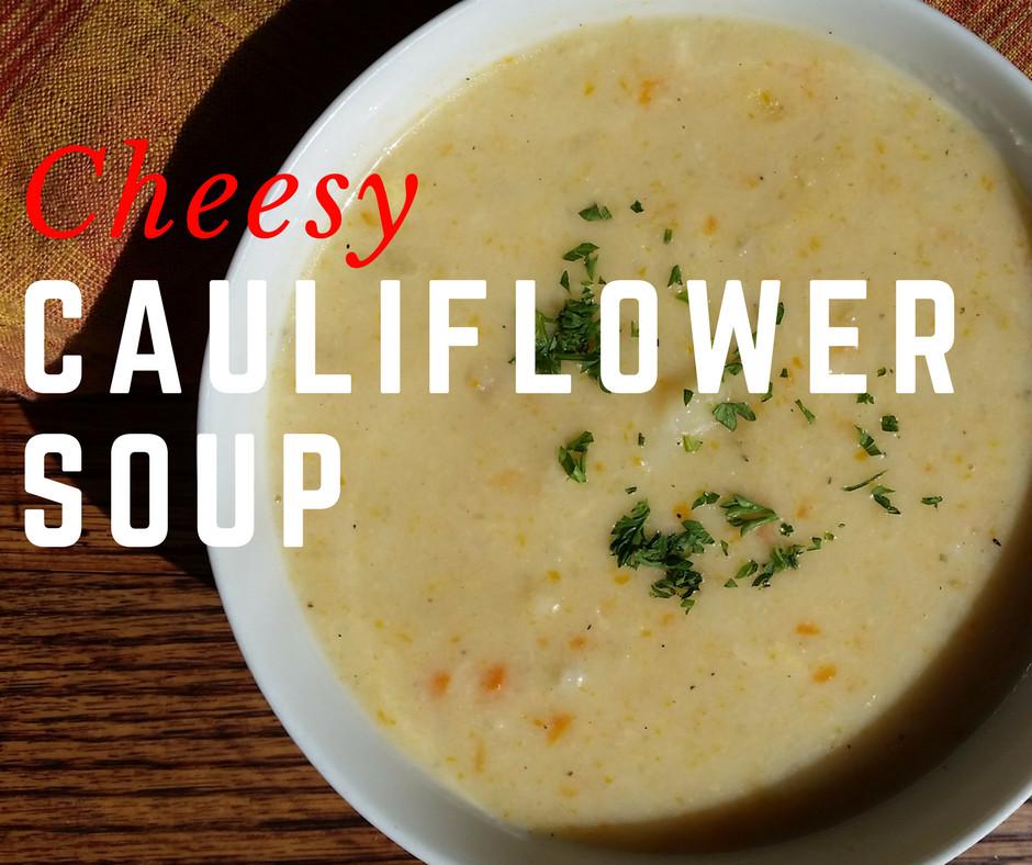 Cheesy Cauliflower Soup  Cheesy Cauliflower Soup SundaySupper