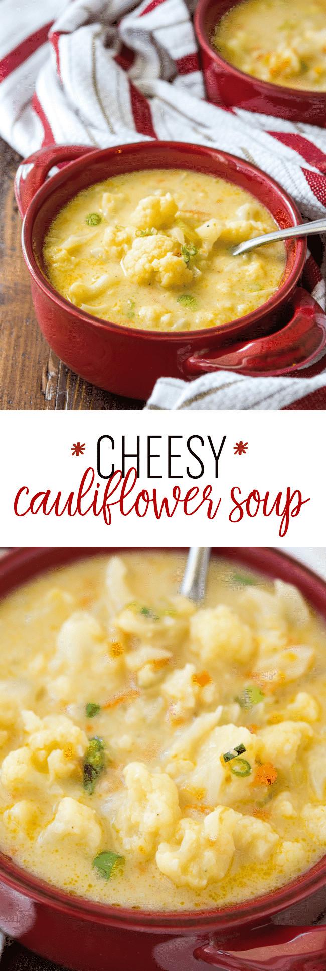Cheesy Cauliflower Soup  Cheesy Cauliflower Soup Dear Crissy howlDb