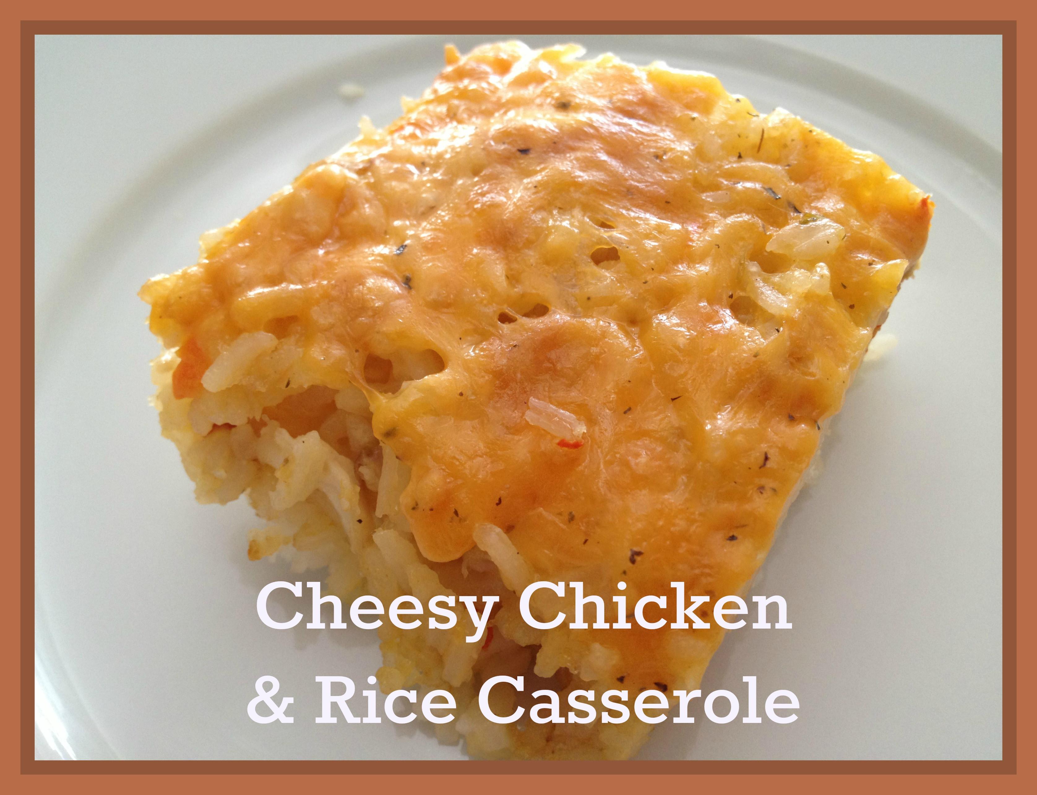 Cheesy Chicken Rice Casserole  Secret Recipe Club Cheesy Chicken and Rice Casserole My
