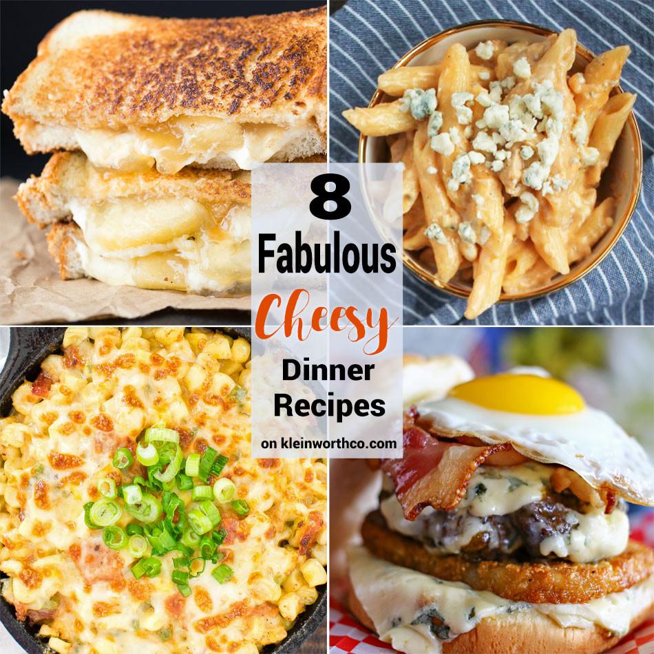 Cheesy Dinner Ideas  8 Fabulous Cheesy Dinner Recipes Kleinworth & Co