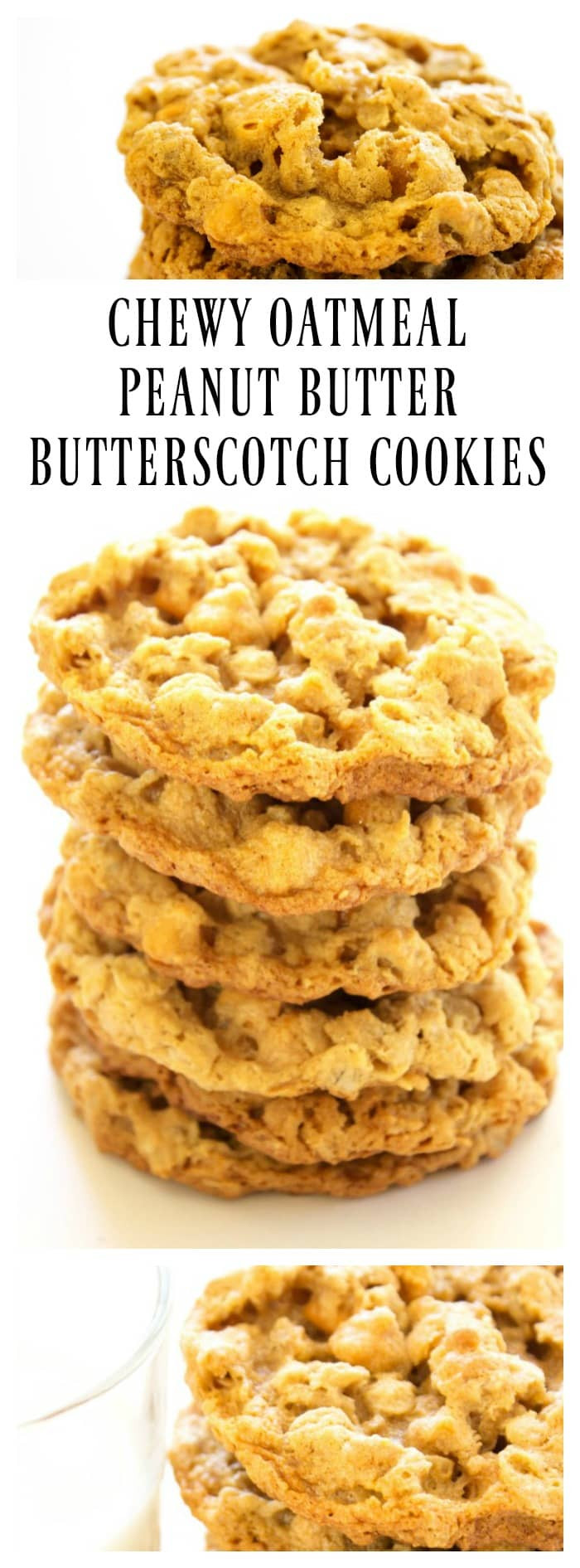 Chewy Peanut Butter Oatmeal Cookies  CHEWY OATMEAL PEANUT BUTTER BUTTERSCOTCH COOKIES A Dash