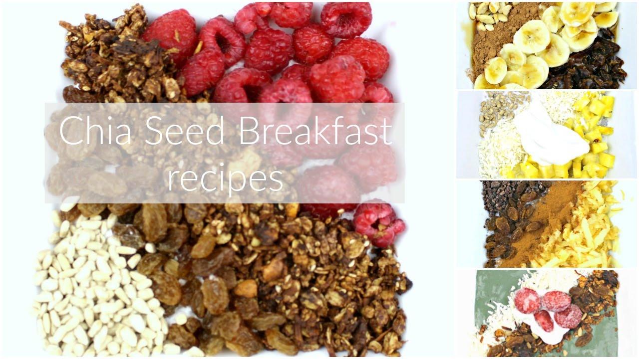 Chia Seed Breakfast Recipe  5 SIMPLE & QUICK BREAKFAST RECIPES