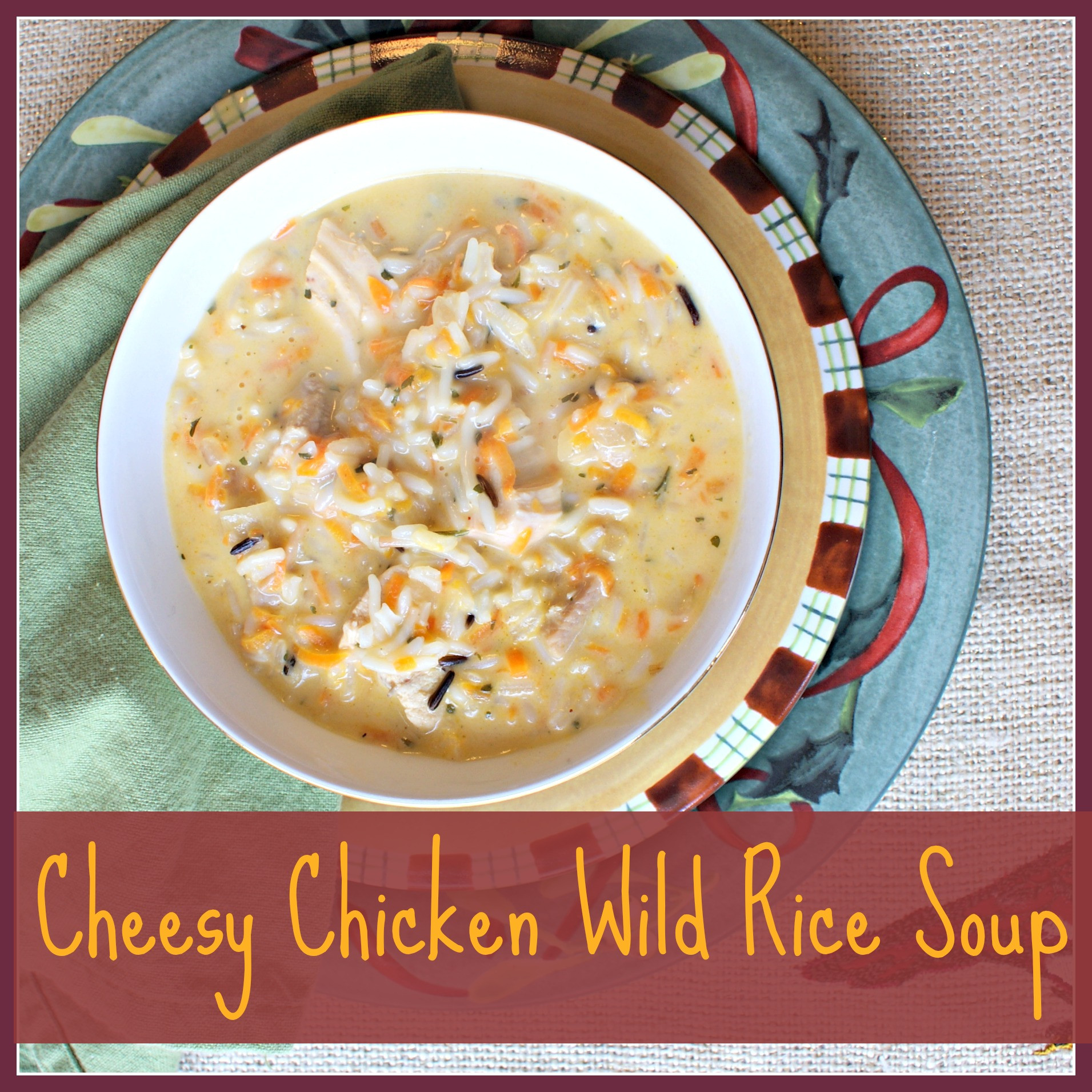Chicken And Wild Rice Soup  Cheesy Wild Rice Chicken Soup Recipe from 3 Little Greenwoods
