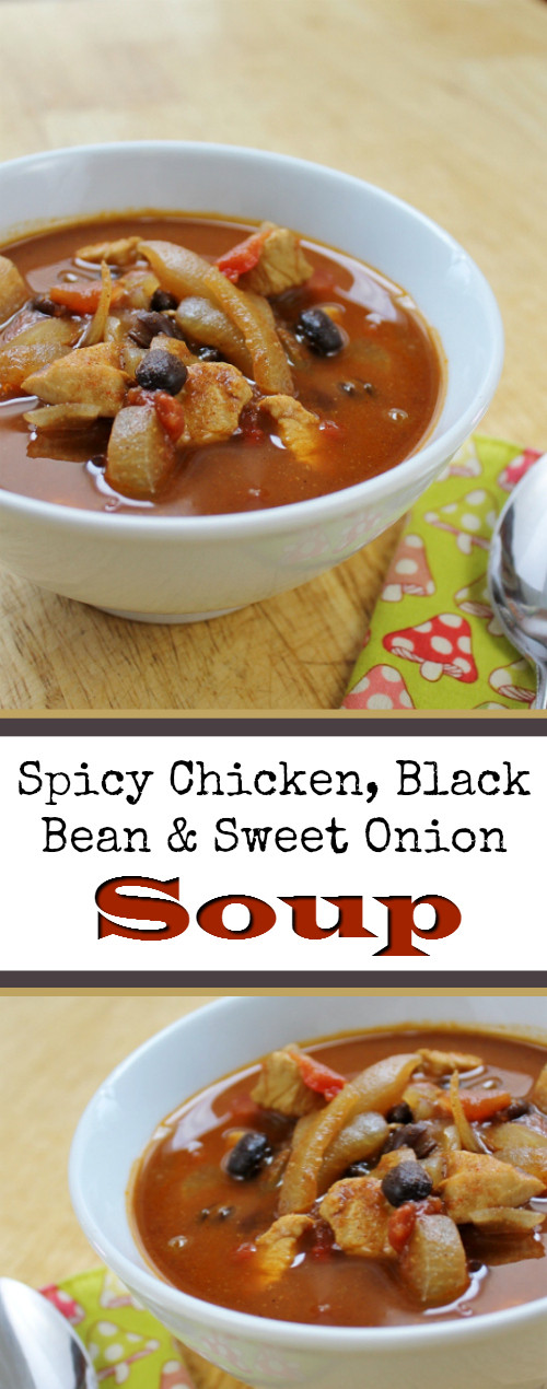 Chicken Black Bean Soup  Spicy Chicken Black Bean and Sweet ion Soup