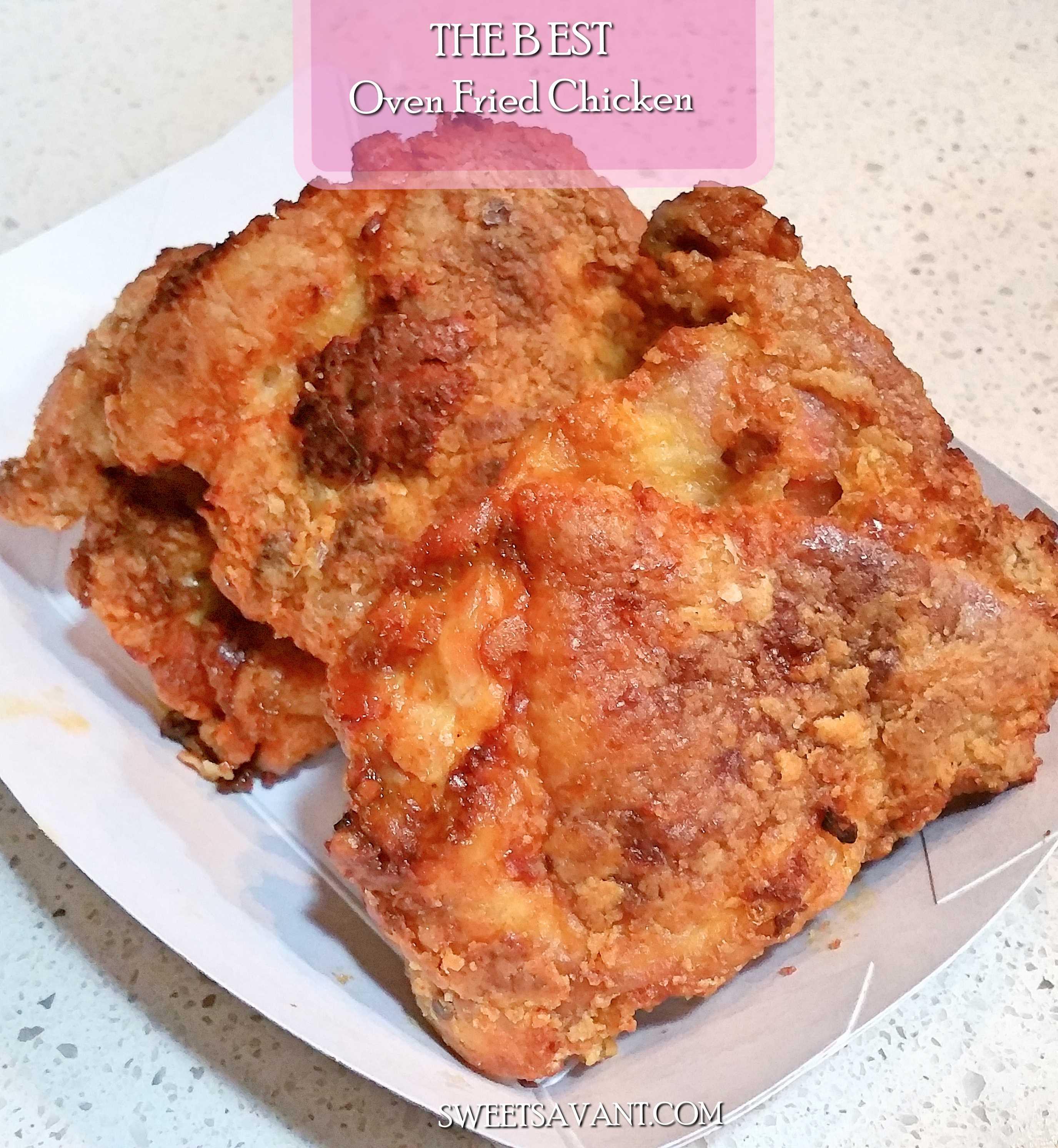 Chicken Fried Chicken  the best oven fried chicken recipe ever Sweet Savant