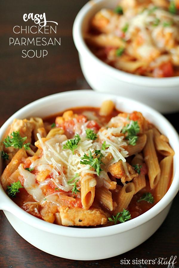 Chicken Parmesan Soup  Easy Chicken Parmesan Soup – Six Sisters Stuff