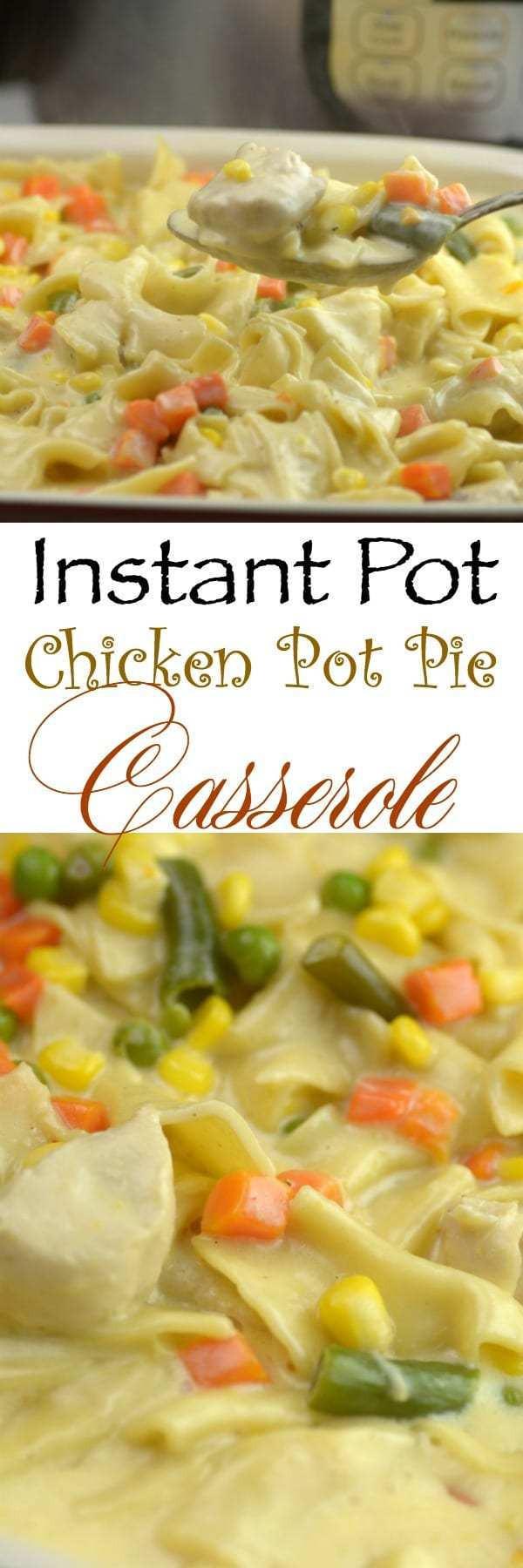 Chicken Pot Pie Instant Pot  Instant Pot Chicken PotPie Casserole