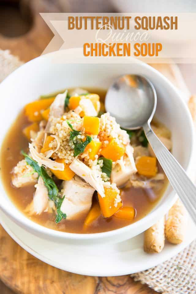 Chicken Quinoa Soup  Butternut Squash Quinoa Chicken Soup • The Healthy Foo