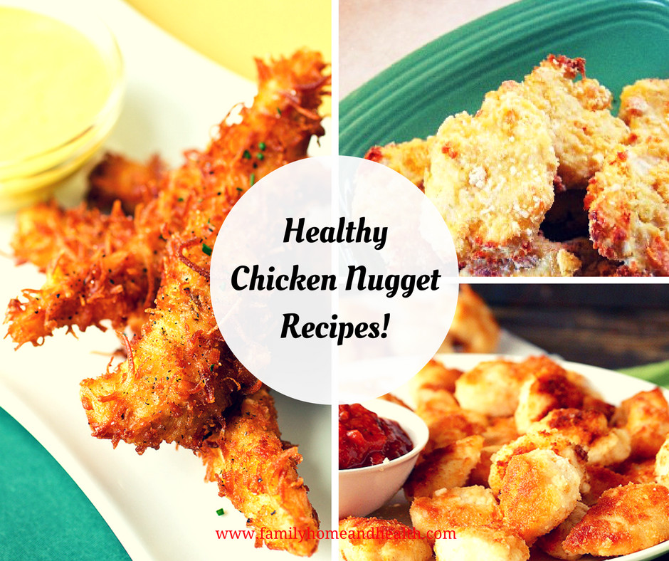 Chicken Recipes For Kids  Healthy Chicken Nug Recipes for Kids Family Home
