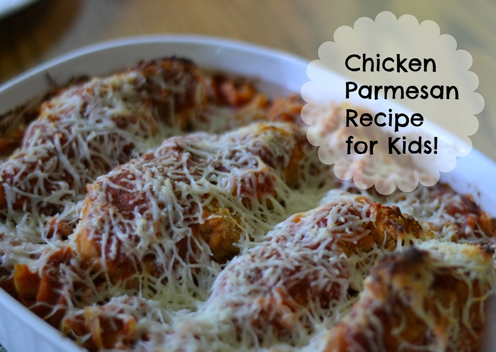 Chicken Recipes For Kids  Chicken Parmesan Recipe for Kids • Faith Filled Food for Moms