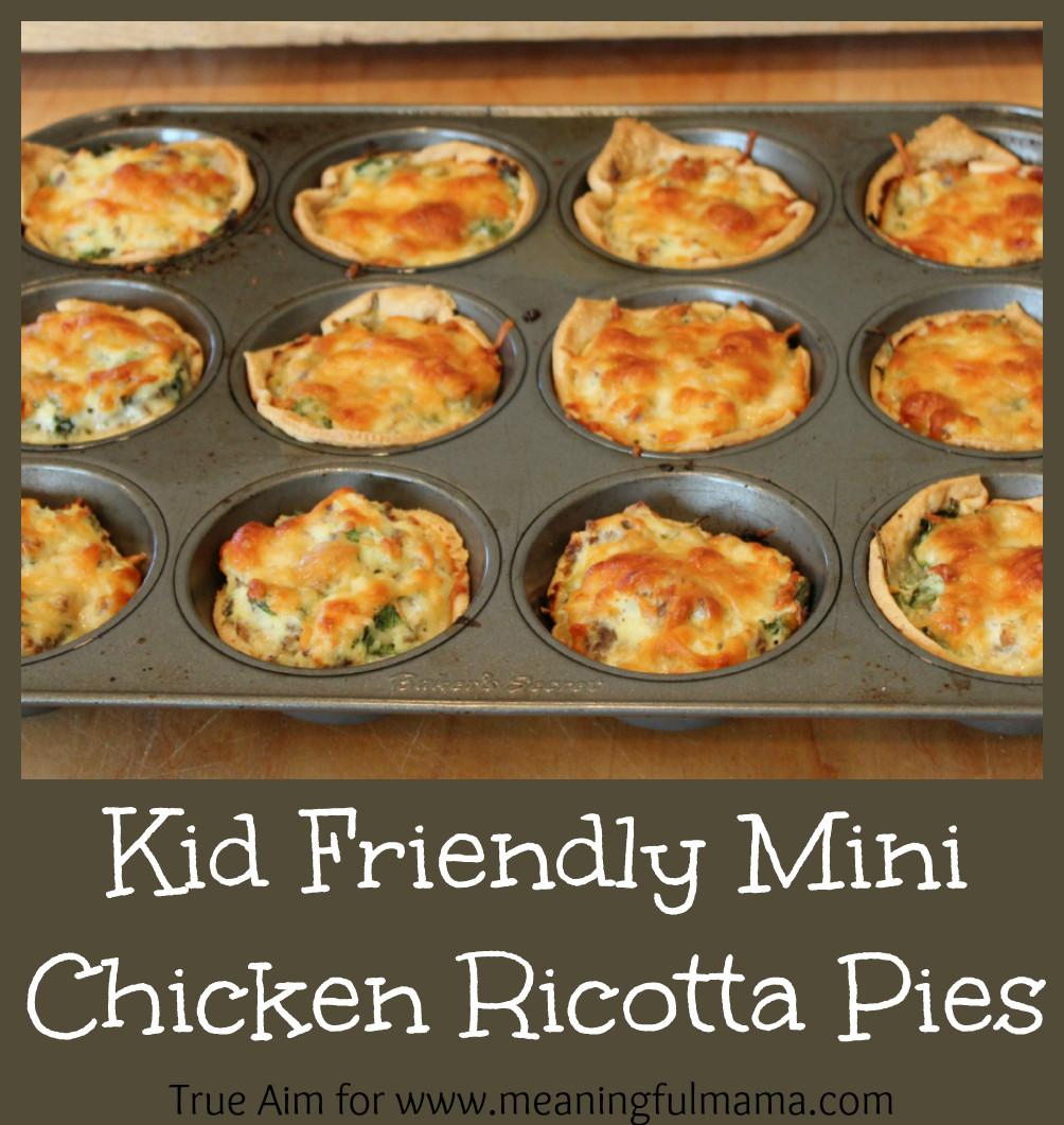 Chicken Recipes For Kids  Kid Friendly Chicken Ricotta Pies Recipe