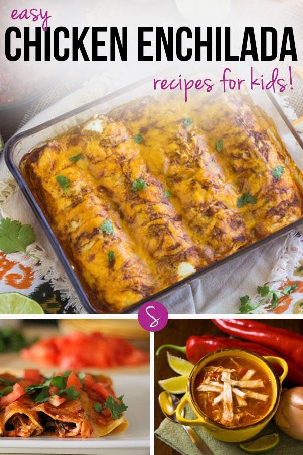 Chicken Recipes For Kids  Easy Chicken Enchilada Recipes for Kids