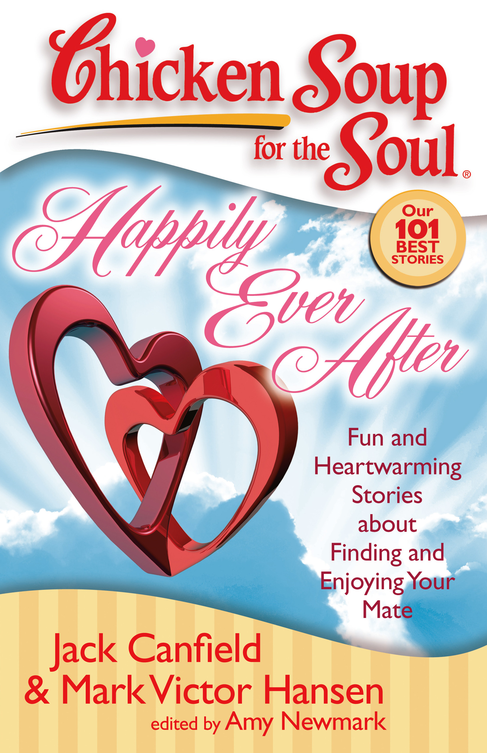 Chicken Soup For The Soul Books  Chicken Soup for the Soul Happily Ever After