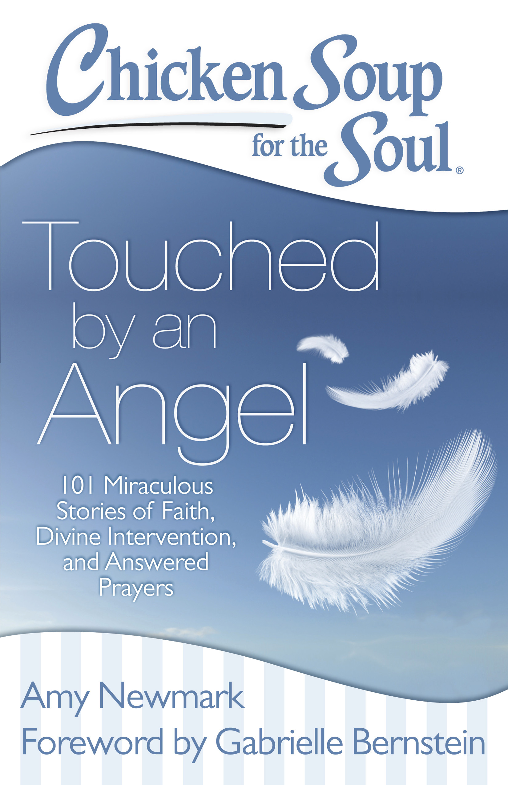 Chicken Soup For The Soul Books  Chicken Soup for the Soul Touched by an Angel