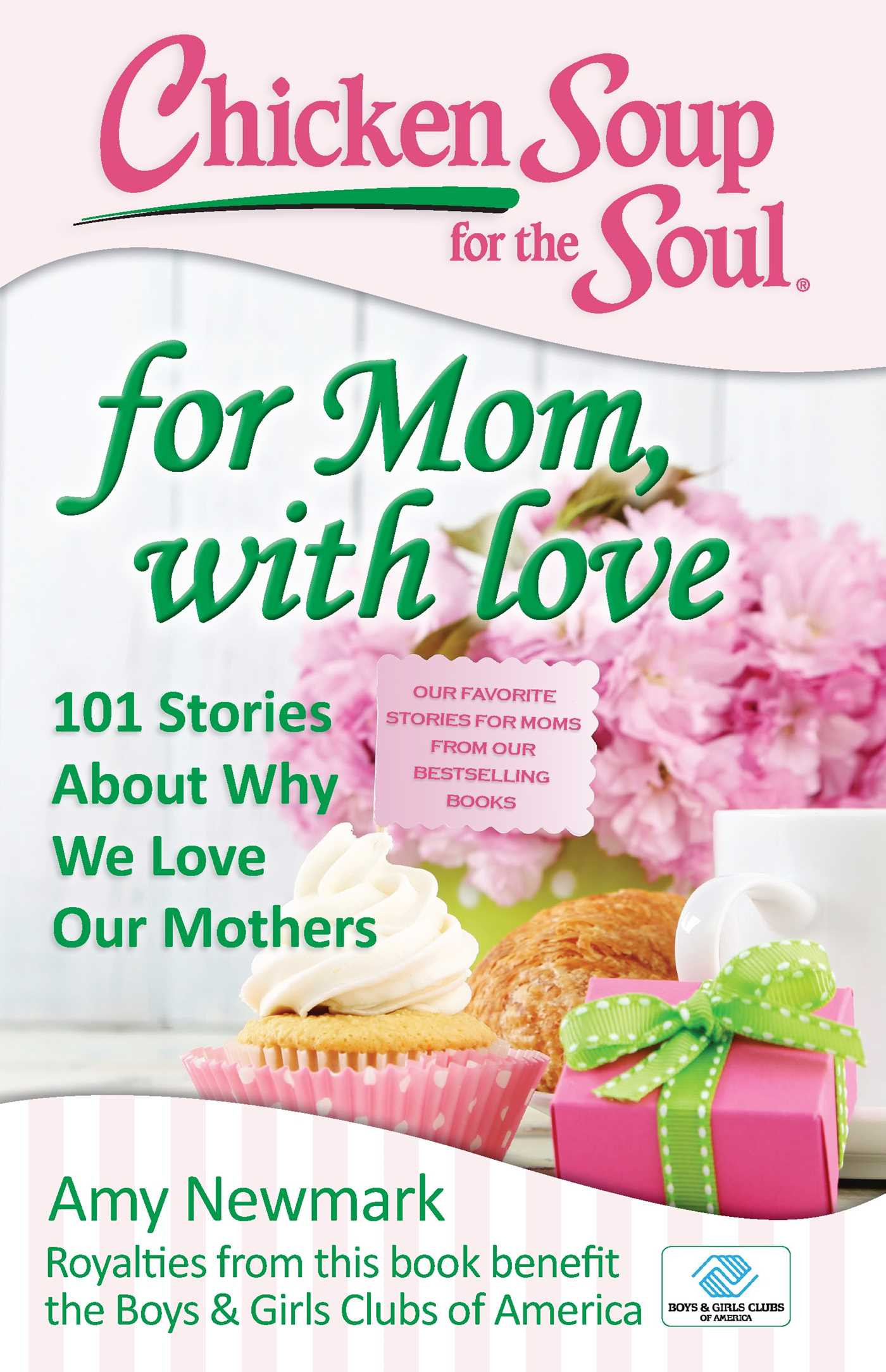 Chicken Soup For The Soul Books  Chicken Soup for the Soul For Mom with Love eBook by Amy