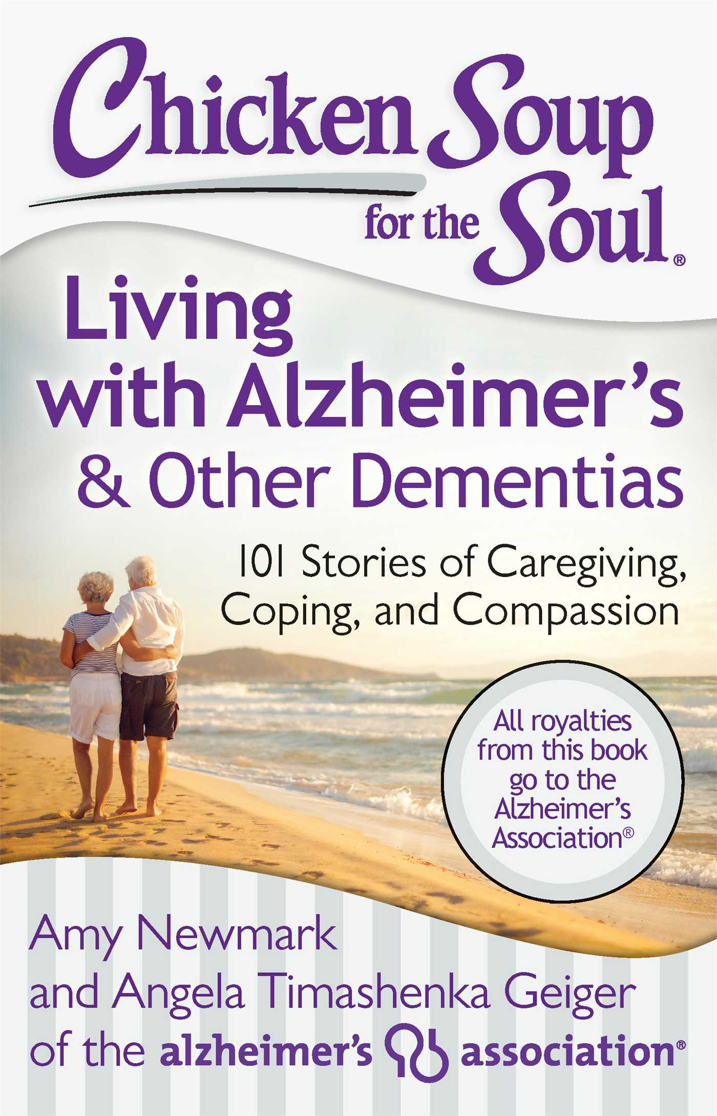 Chicken Soup For The Soul Books  Chicken Soup for the Soul Living with Alzheimer's & Other