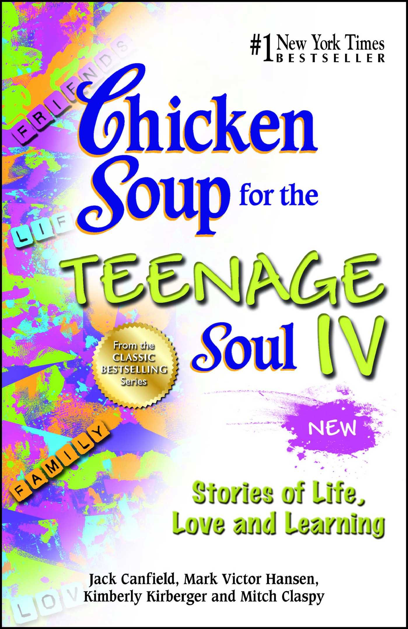 Chicken Soup For The Soul Books  Chicken Soup for the Teenage Soul IV