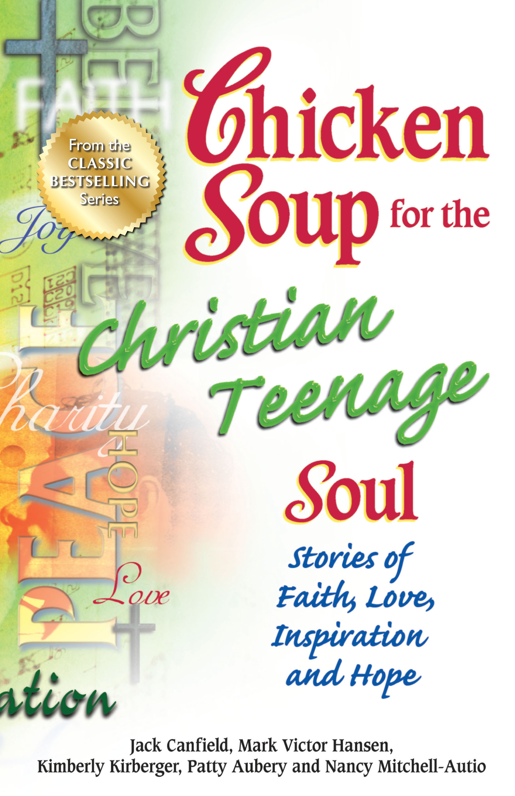 Chicken Soup For The Soul Books  Chicken Soup for the Christian Teenage Soul
