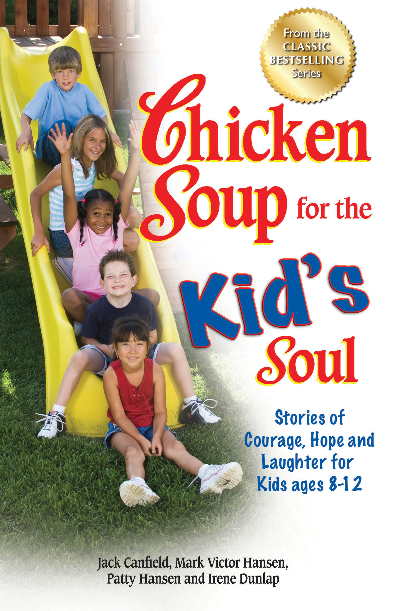 Chicken Soup For The Soul Books  Chicken Soup for the Kid s Soul