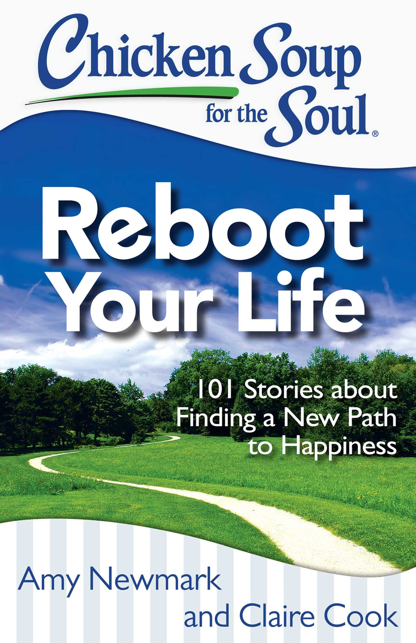 Chicken Soup For The Soul Books  Chicken Soup for the Soul Reboot Your Life